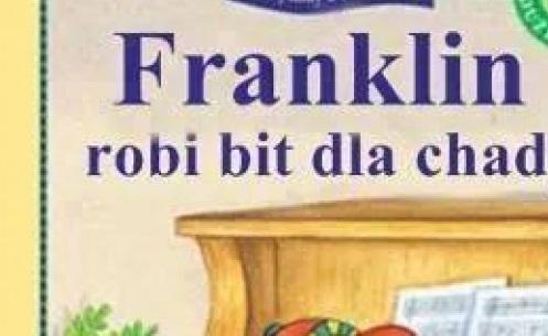 Franklin robi bity dla Chady