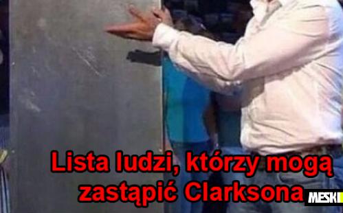 Lista ludzi, którzy mogą zastąpić Clarksona
