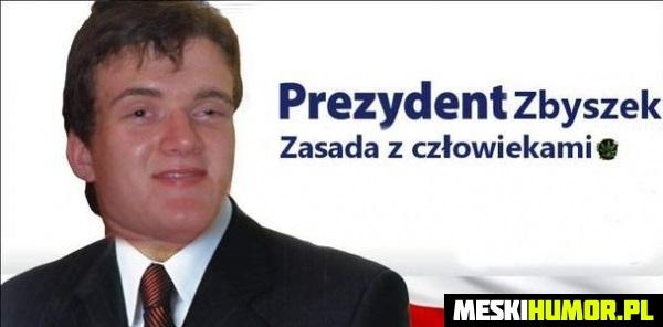 Prezydent Zbyszek
