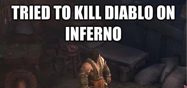 Tried to kill Diablo on Inferno…