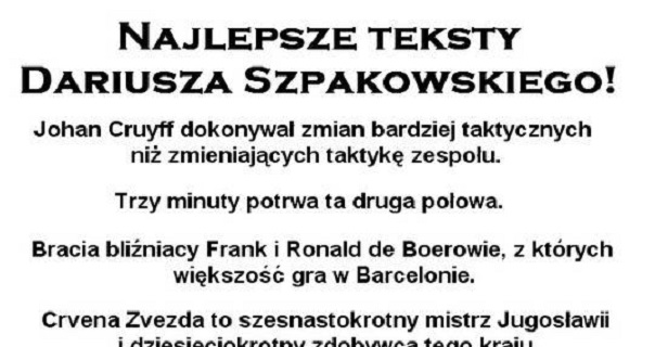 Najlepsze teksty Szpakowskiego