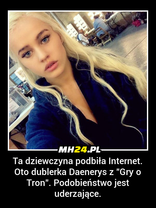 Tak wygląda dublerka Daenerys