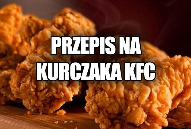 Jak zrobić kurczaka z KFC?