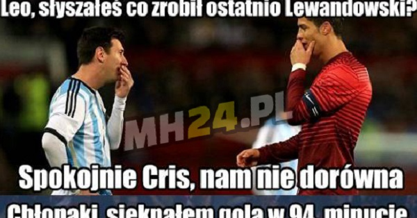 Lewy niszczy CR7 i Leo Messiego