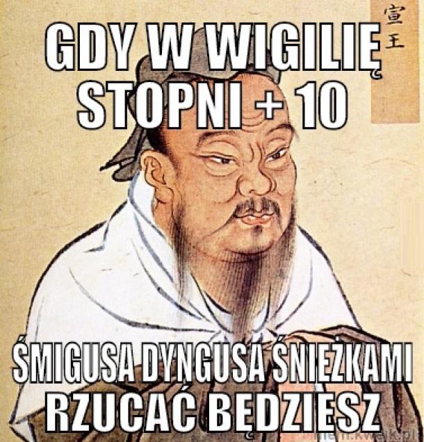 Stare chińskie przysłowie o świętach xD