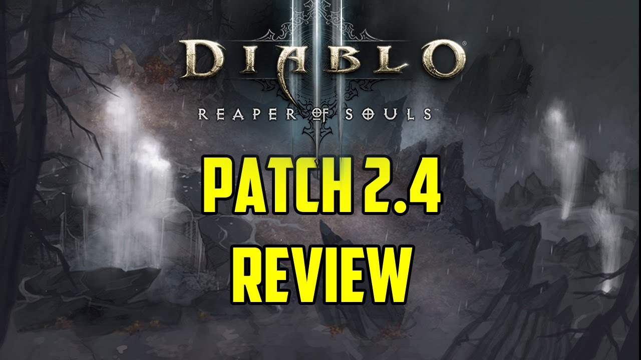Diablo 3 Patch 2.4 Review