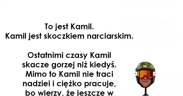 Bądź jak Kamil