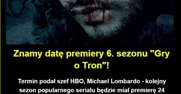 Znamy datę premiery 6. sezonu 'Gry o Tron' Obrazki