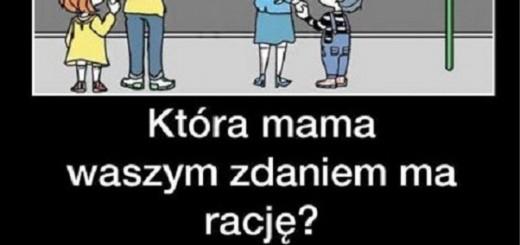 Która mama waszym zdaniem ma rację? Obrazki