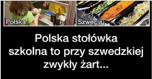 Polska stołówka szkolna to przy szwedzkiej zwykły żart…
