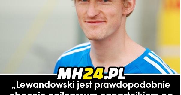 Severin Freund o Robercie Lewandowskim