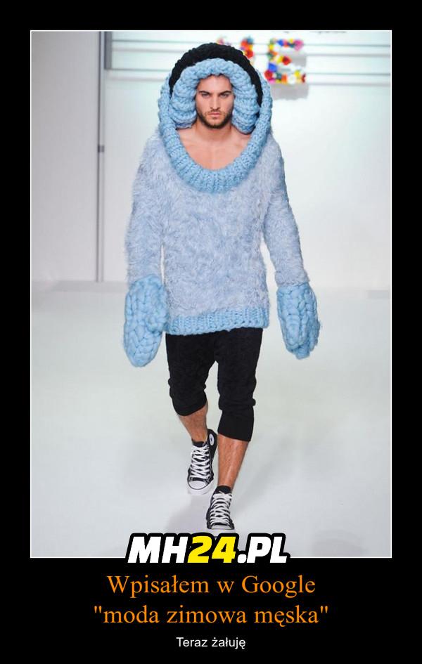 Taka jest właśnie moda męska Moda