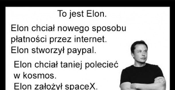 To jest Elon…