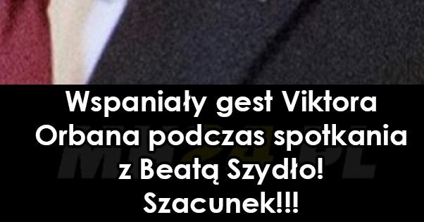 Wspaniały gest Viktora Orbana