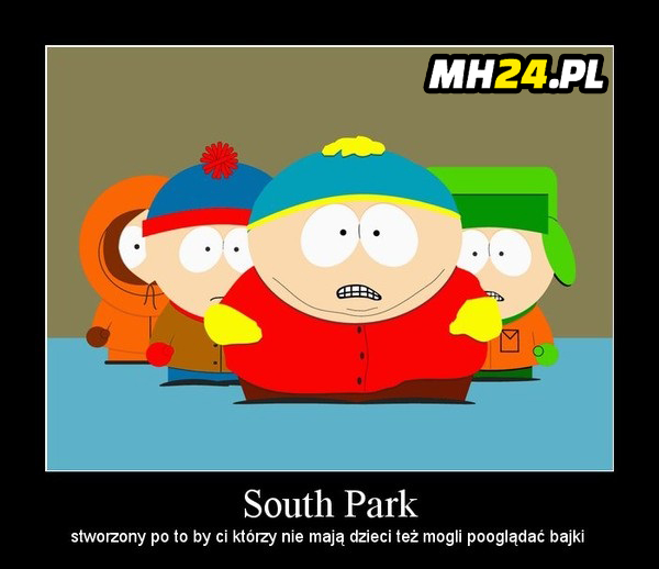South Park – stworzony po to, by Ci…