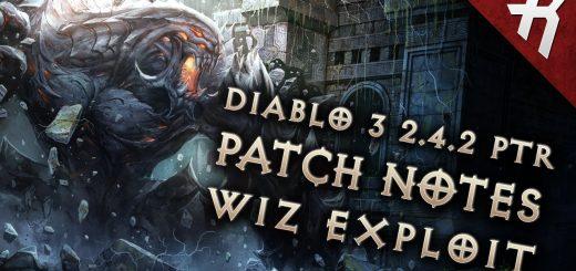 Diablo 3 2.4.2 Patch Notes (PTR & Datamined) Firebird's Exploit Fix Video