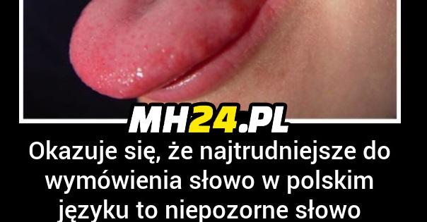 Najtrudniejsze polskie słowo