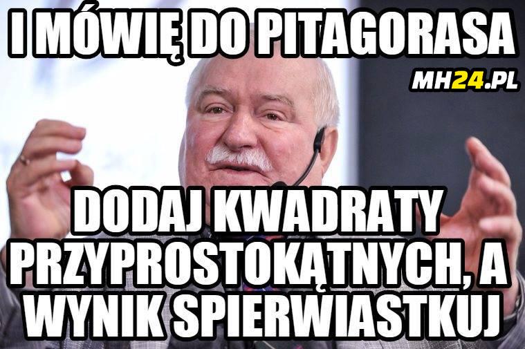 I mówię do Pitagorasa