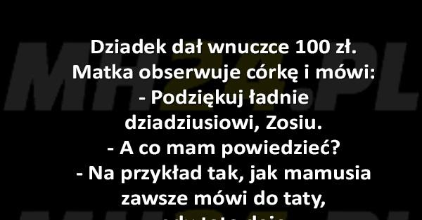 Dziadek dał wnuczce 100 zł