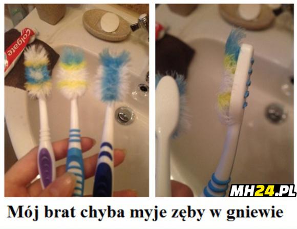 Mój brat chyba myje zęby w gniewie Obrazki