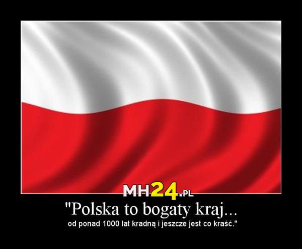 Polska to bogaty kraj
