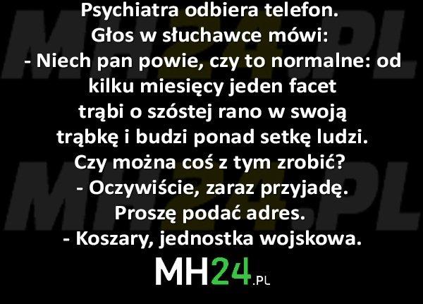 Psychiatra odbiera telefon... Kawały