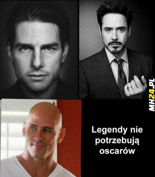 Legendy nie potrzebują oscarów