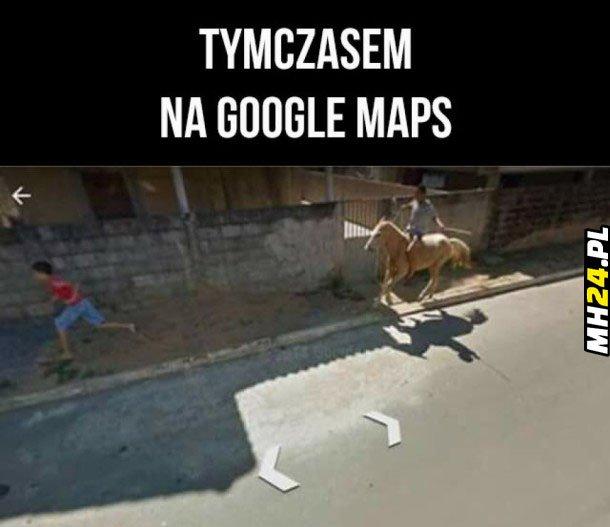 Tymczasem na Google Maps Obrazki