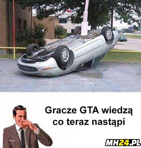 Gracze GTA wiedzą xD Obrazki
