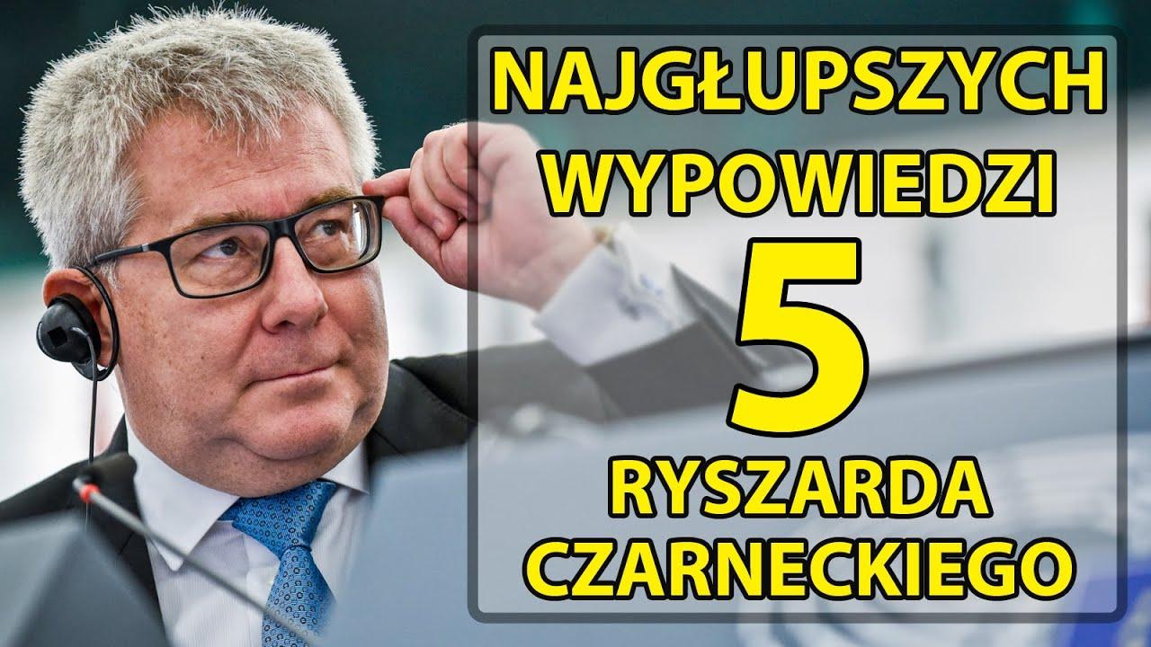 5 najgłupszych wypowiedzi Ryszarda Czarneckiego