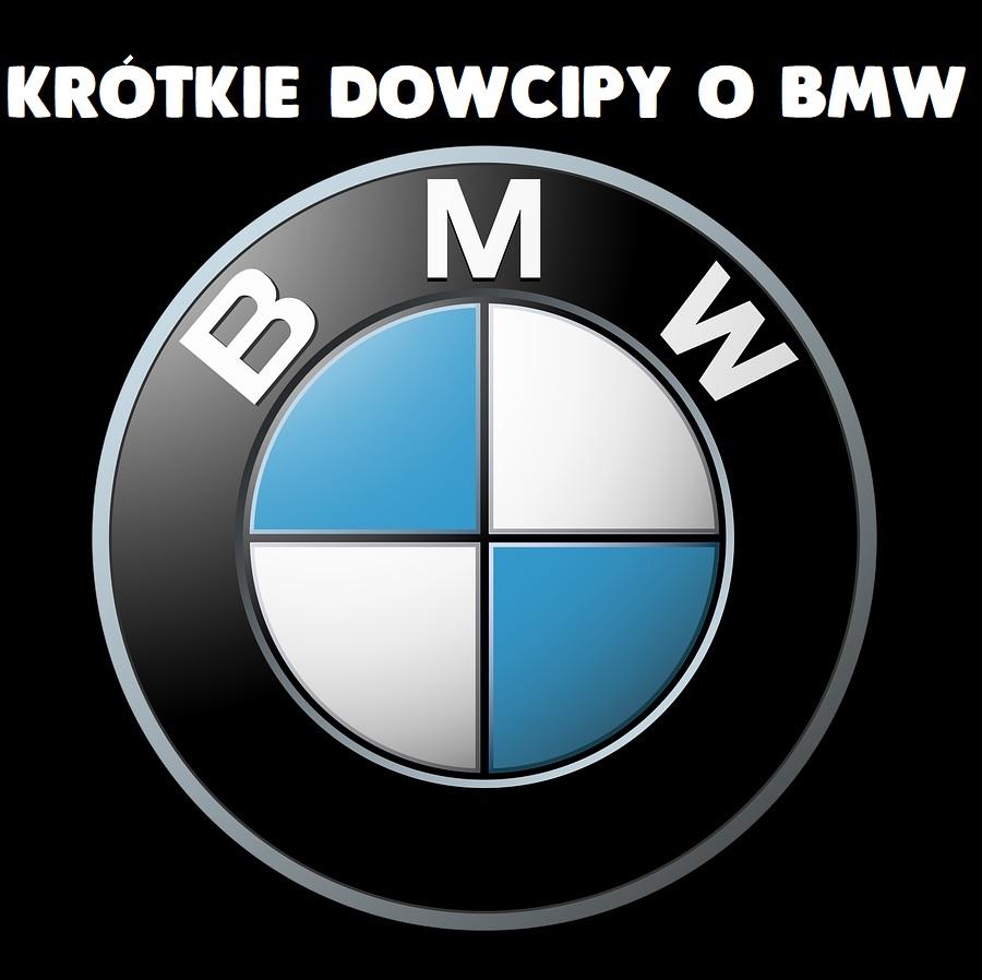 Krótkie dowcipy o BMW