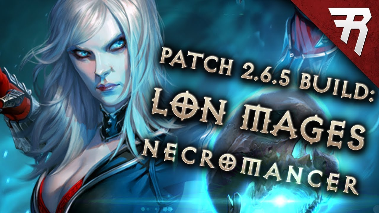 Diablo 3 Season 17 Necromancer LoN Singularity Mages build guide – Patch 2.6.5 (Torment 16)